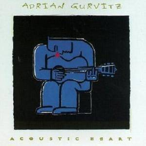 Cover - Adrian Gurvitz: Acoustic Heart