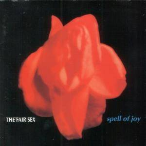 The Fair Sex: Spell Of Joy - Cover