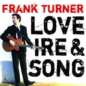 Frank Turner: Love Ire & Song - Cover
