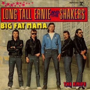 Cover - Long Tall Ernie & The Shakers: Big Fat Mama