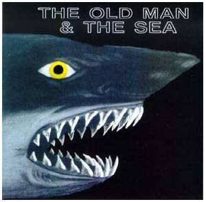 The Old Man & The Sea: Old Man & The Sea, The - Cover