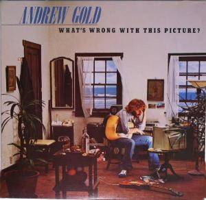 Andrew Gold: What's Wrong With This Picture? - Cover