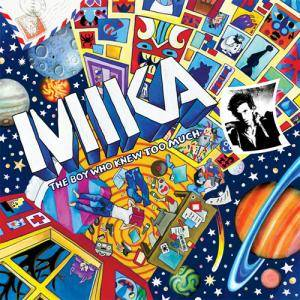 Mika: Boy Who Knew Too Much, The - Cover