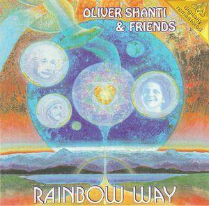 Cover - Oliver Shanti & Friends: Rainbow Way