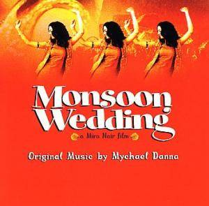 Mychael Danna: Monsoon Wedding - Cover