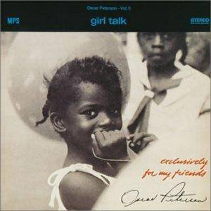 Oscar Peterson: Exclusively For My Friends Vol. II - Girl Talk (LP) - Bild 1