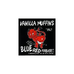 Cover - Vanilla Muffins: Blue Red Forever / Mommy, How Can We Stay Young?