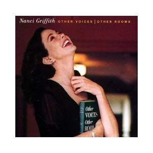 Cover - Nanci Griffith: Other Voices, Other Rooms