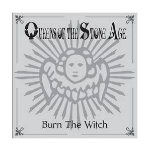 Queens Of The Stone Age: Burn The Witch - Cover