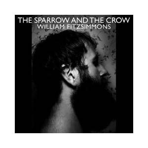 William Fitzsimmons: Sparrow And The Crow, The - Cover