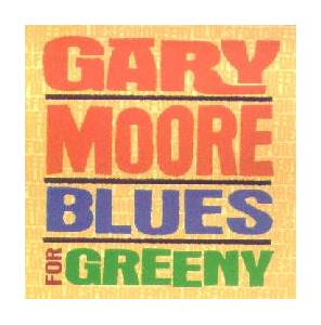 Cover - Gary Moore: Blues For Greeny