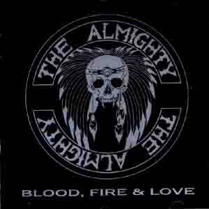 Cover - Almighty, The: Blood, Fire & Love