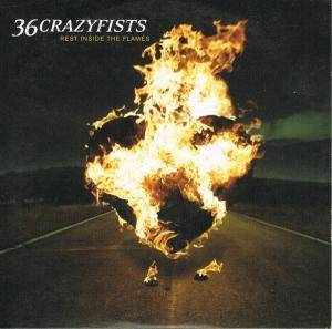 36 Crazyfists: Rest Inside The Flames - Cover
