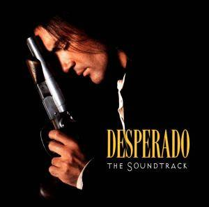 Desperado - The Soundtrack - Cover