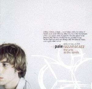 Cover - Pale: Razzmatazz (The Arts At The Sands)