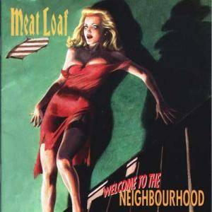 Meat Loaf: Welcome To The Neighbourhood (CD) - Bild 1