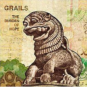 Grails: Burden Of Hope, The - Cover