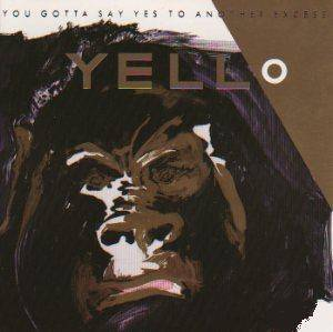 Yello: You Gotta Say Yes To Another Excess (LP) - Bild 1