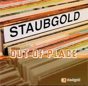 Staubgold - music Out Of Place - Cover