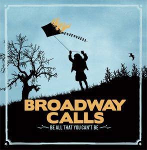 Cover - Broadway Calls: Be All That You Can't Be