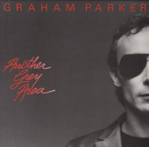 Cover - Graham Parker: Another Grey Area