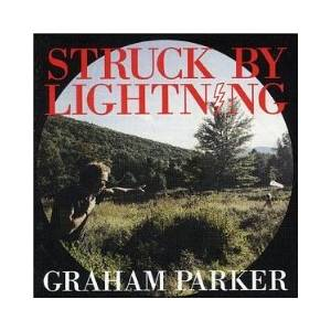Cover - Graham Parker: Struck By Lightning