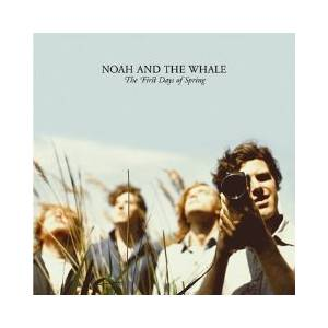 Noah And The Whale: First Days Of Spring, The - Cover