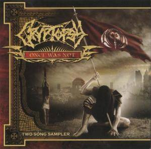 Cover - Cryptopsy: Once Was Not