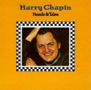 Cover - Harry Chapin: Heads & Tales