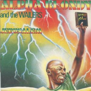 Alpha Blondy And The Wailers: Jerusalem - Cover