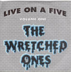 "The Wretched Ones: Live On A Five Volume One (5"") - Bild 1"