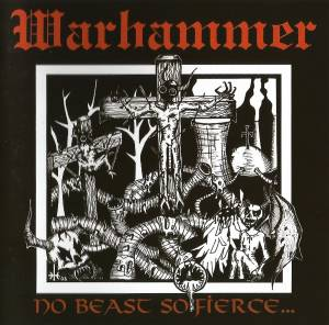 Warhammer: No Beast So Fierce... (CD) - Bild 1