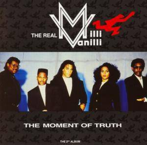 The Real Milli Vanilli: Moment Of Truth, The - Cover