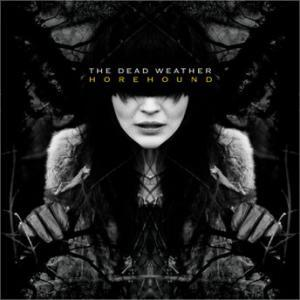 Dead Weather, The: Horehound - Cover