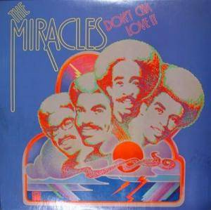 Cover - Miracles, The: Don't Cha Love It