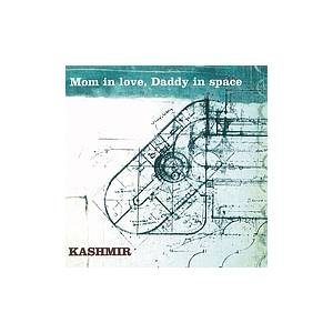 Cover - Kashmir: Mom In Love Daddy In Space