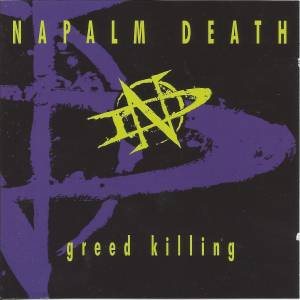Napalm Death: Greed Killing - Cover