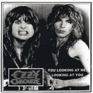 Ozzy Osbourne: You Looking At Me, Looking At You / Diary Of A Madman - Cover