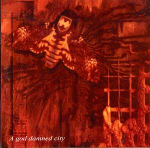 Cover - Dreams Of Sanity: God Damned City, A