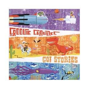 Cover - Groovie Ghoulies: Go! Stories