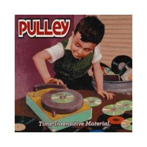 Cover - Pulley: Time-Insensitive Material