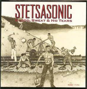 Cover - Stetsasonic: Blood, Sweat & No Tears