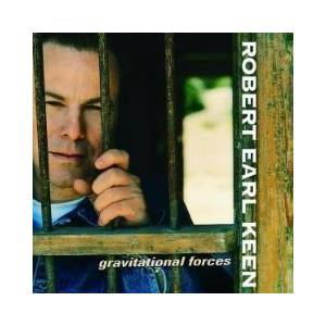 Cover - Robert Earl Keen: Gravitational Forces