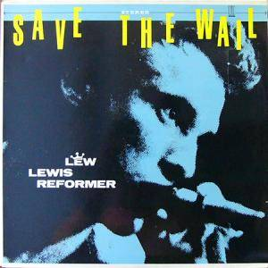 Lew Lewis Reformer: Save The Wail - Cover
