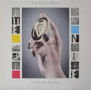 The Art Of Noise: In Visible Silence (LP) - Bild 1