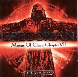 Cover - Gregorian: Masters Of Chant Chapter VII