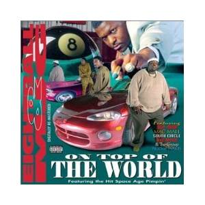 Eightball & MJG: On Top Of The World - Cover