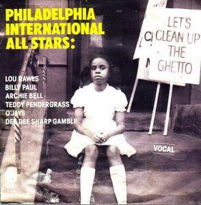 Cover - Philadelphia International All Stars: Let's Clean Up The Ghetto