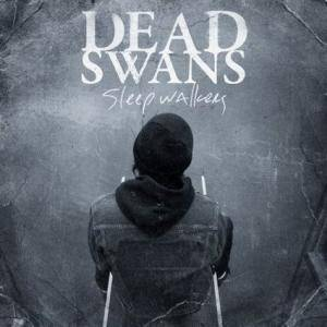 Dead Swans: Sleepwalkers - Cover