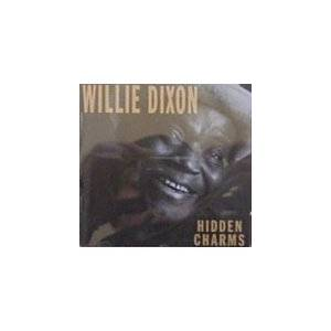 Willie Dixon: Hidden Charms - Cover